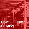 plywood office building